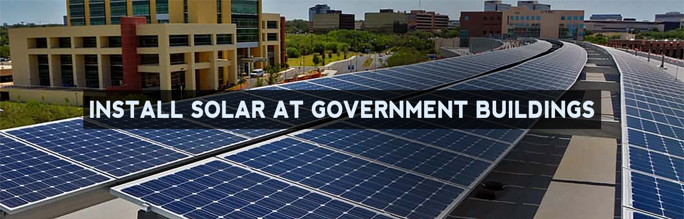 Install Solar Power Plant for Government Buildings - Excess